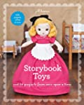 Storybook Toys: Sew 16 Projects from...