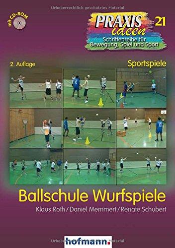 ballschule-wurfspiele-praxisideen-schriftenreihe-fur-bewegung-spiel-und-sport