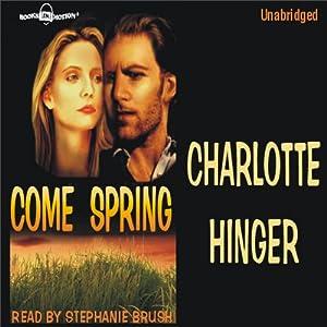 Come Spring | [Charlotte Hinger]
