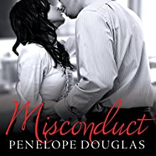 Misconduct (       UNABRIDGED) by Penelope Douglas Narrated by Carrie Brach, Guy Locke