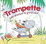 vignette de 'Trompette, petit dinosaure au grand coeur (David Bedford)'