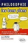 Philosophie, les bons plans : 30 anna...