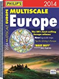 Philip's Multiscale Europe 2014: Spiral A4 (Road Atlas)