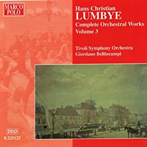 Lumbye - Orchestral Works Vol 3 from Marco Polo