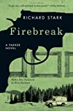 Firebreak: A Parker Novel (Parker Novels)