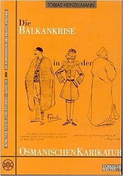 Die Balkankrise in der osmanischen Karikatur. Die