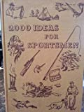 2000 Ideas for Sportsman