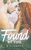 Found By You: Volume 1 (The Spring Rose Bay Series)
