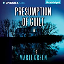 Presumption of Guilt Audiobook by Marti Green Narrated by Tanya Eby