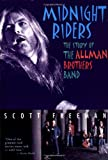 img - for Midnight Riders: The Story of the Allman Brothers Band book / textbook / text book