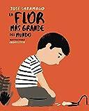 La flor m�s grande del mundo / The Biggest Flower in the World (Spanish Edition)