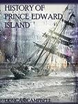 History of Prince Edward Island (Illu...