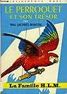 Le perroquet et son trésor