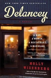 Book Cover: Delancey: A Man, a Woman, a Restaurant, a Marriage