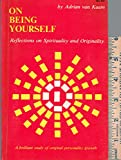 img - for On being yourself: Reflections on spirituality and originality book / textbook / text book