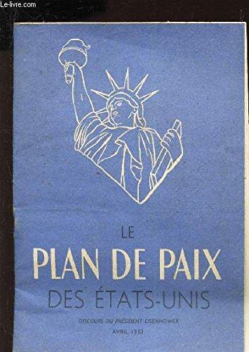 le-plan-de-paix-des-etats-unis-discours-du-president-eisenhower-avril-1953