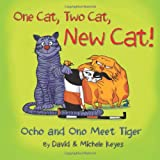 img - for One Cat, Two Cat, New Cat!: Ocho and Ono Meet Tiger book / textbook / text book