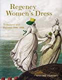 img - for Regency Women's Dress: Techniques and Patterns 1800-1830 book / textbook / text book