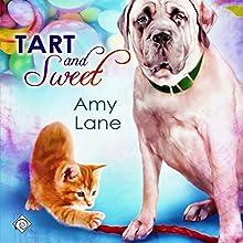 Tart and Sweet (Candy Man) | Livre audio Auteur(s) : Amy Lane Narrateur(s) : Philip Alces