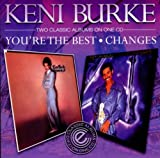 echange, troc Keni Burke - You'Re The Best / Changes