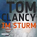 Im Sturm Audiobook by Tom Clancy Narrated by Frank Arnold