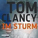 Im Sturm Hörbuch von Tom Clancy Gesprochen von: Frank Arnold