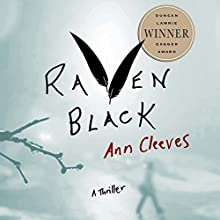 Raven Black: Book One of the Shetland Island Quartet (       UNABRIDGED) by Ann Cleeves Narrated by Gordon Griffin