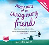 Matthew Green Memoirs of an Imaginary Friend (unabridged audiobook)