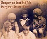 img - for Glasgow, an East End Tale book / textbook / text book