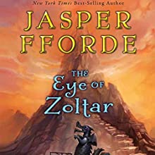 The Eye of Zoltar (       UNABRIDGED) by Jasper Fforde Narrated by Elizabeth Jasicki