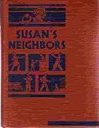 Susan's Neighbors at Work by Paul R. Hanna