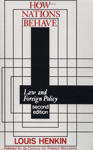 How Nations Behave: Law and Foreign Policy