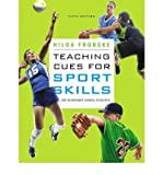 img - for [ [ [ Teaching Cues for Sport Skills for Secondary School Students [ TEACHING CUES FOR SPORT SKILLS FOR SECONDARY SCHOOL STUDENTS ] By Fronske, Hilda Ann ( Author )Dec-22-2010 Paperback book / textbook / text book