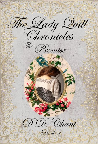 The Promise (The Lady Quill Chronicles Book 1)