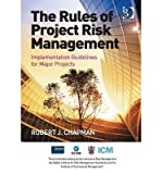 img - for [(The Rules of Project Risk Management: Implementation Guidelines for Major Projects )] [Author: Robert James Chapman] [Jan-2014] book / textbook / text book