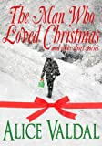 img - for The Man Who Loved Christmas and other short stories book / textbook / text book