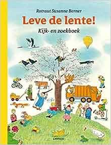 Leve de lente!: kijk- en zoekboek: 9789020960433: Amazon.com: Books