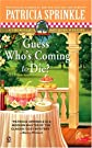 Guess Who's Coming to Die? (Thoroughly Southern Mysteries, No. 9)