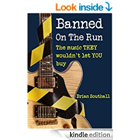 BANNED ON THE RUN: The music THEY wouldn't let YOU buy