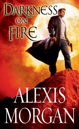 Amazon.com: Darkness on Fire (Paladins of Darkness) eBook: Alexis Morgan: Kindle Store