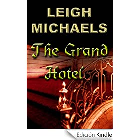 The Grand Hotel (English Edition)