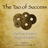 The Tao of Success: The Five Ancient Rings of Destiny (1585428159) by Lin, Derek