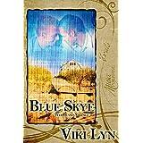 Blue Skye (Woodland Village Book 1) ~ Viki Lyn