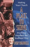 img - for Making Your Church A Place To Serve by Don Waddell (2001-01-24) book / textbook / text book