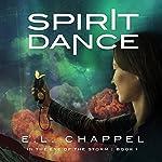 Spirit Dance | E.L. Chappel