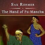 The Hand of Fu-Manchu | Sax Rohmer