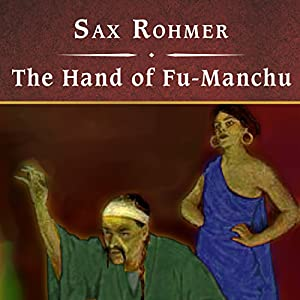 The Hand of Fu-Manchu Audiobook