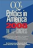 CQ's Politics In America 2008: the 110th Congress Paperback Edition