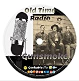Gunsmoke Old Time Radio Show: 509 Episodes and Interviews U108