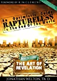 Raptureless, Revised Edition (Including the Art of Revelation)